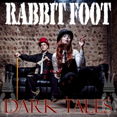 Rabbit Foot - Dark Tales CD Cover